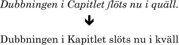 Svensk gammal stavning och modern stavning